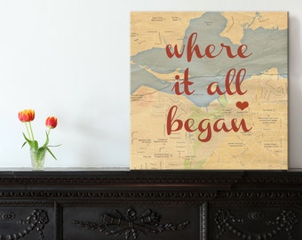 Where it all began Map Personalized Map Art Heart Canvas Custom Birth,  Wedding or Engagement Gift Personalized Gift