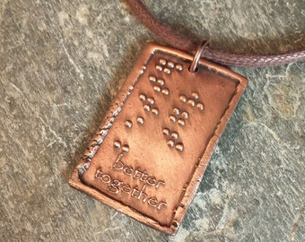 Better together Braille Pendant by Jewelry in Braille