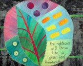 Spring Art Quilt  Wall Hanging | Hand Quilted Hand Dyed  |The Righteous Will Thrive Like The Green Leaf