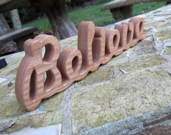 wood believe sign shelf sitter word art