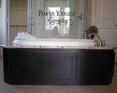Pamper Yourself Everyday Wall Decal Wall Transfer Wall Tattoo
