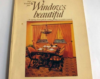 How To Make Your Windows Beautiful 1970s Decorating Style Curtains Drapes