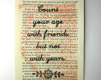 Friend print on a book page, Count your age with friends but not with years