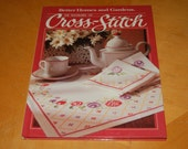 Better Homes and Gardens - The Pleasures of CROSS-STITCH - Vintage Hardback Craft Book - Patterns, Samplers, Sayings, Embroider, Stitchery