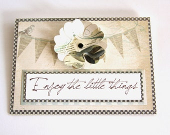 Enjoy The Little Things Handmade Card, Celebration Card, Thank You Card,  Vintage Card