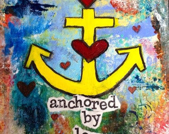 """Anchored by Love 8""""x8"""" Mixed Media Original on Cradled Panel, Abstract, Nautical Themed Art, Anchor, Home Decor"""
