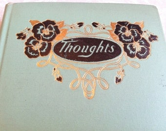 Thoughts A Collection of Favorite Quotations