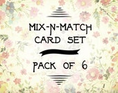 Mix & Match - set of 6 Cards