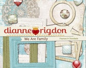 Family Theme Frames and Doodads - Instant Download-High Res-Digital - We Are Family