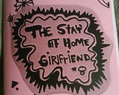 The Stay At Home Girlfriend 8 To infinity and beyond