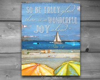 ART PRINTABLE, 1 Peter 1:6, Inspirational, Christian print, Scripture, Bible verse, Joy, Sailboat, Beach art, DIY, download, 8x10 and 11x14