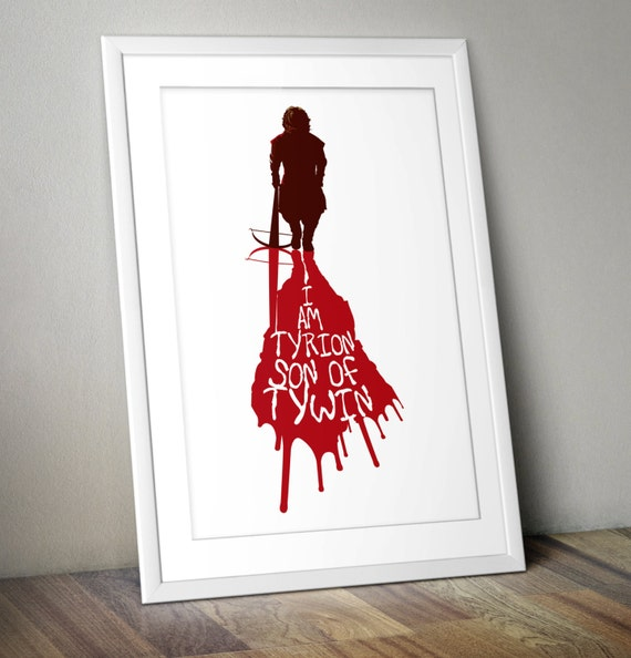 Game of Thrones Print A3 (I Am Tyrion Son of Tywin)