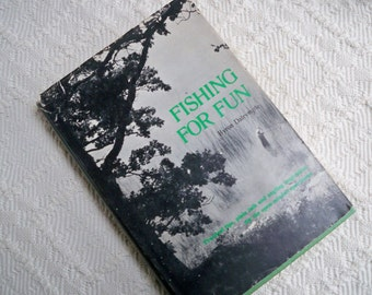 """Vintage Book """"Fishing for Fun"""" Dalrymple Angler Bass Trout Tips Fisherman"""