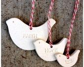 FAITH, HOPE and LOVE Ornaments