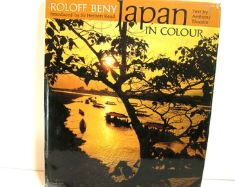 Japan In Colour By Roloff Beny Vintage Book