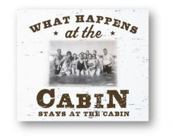 What Happens at the Cabin, Stays at the Cabin 4 x 6 Photo Frame