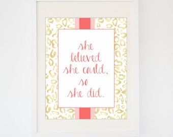 She Believed She Could, So She Did Print -- Gold Color Print -- Animal Print --Calligraphy
