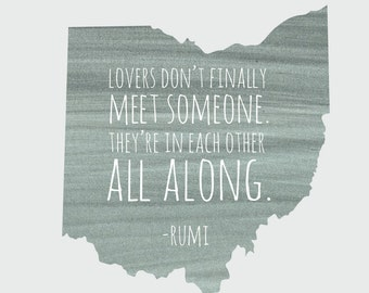 "Ohio ""Lovers Don't Meet Someone. They're In Each Other All Along"" Grey 8x10 Print"