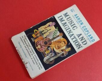 Aaron Copeland's Music and Imagination Book circa 1952