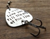 Fishing Gift Fishing Lure Mens Gift Husband Boyfriend Gift Fishing Lure I love you Fishing Lure Till the end of the line Fishing Lure  Gift