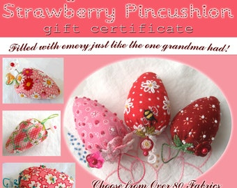 Gift Certificate- Design Your Own Emery Strawberry- Made to Order-  Includes shipping