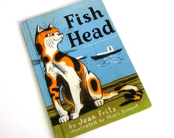 Fish Head by Jean Fritz 1972 Hc / The Cat Who Does What He Wants / Vintage Children's Book