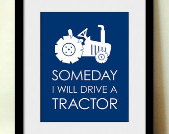 SOMEDAY I'll DRIVE a TRACTOR Nursery Art in Navy Blue- Instant Printable Download