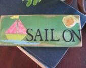 Sail On  beach sign