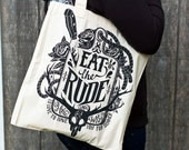 Hannibal Bag // Hannibal Lector Eat The Rude Tote Bag // Hand Screen Printed Cotton Bag