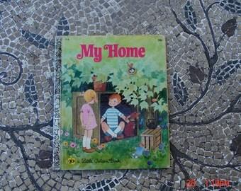 My Home by Renee' Bartkowski - A Little Golden Book #115 - 1971 - Sweet