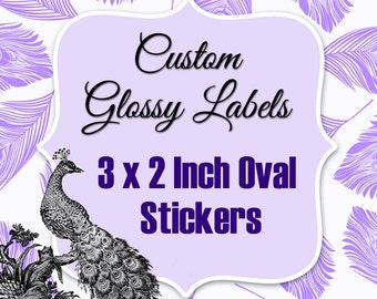 Oval 3 x 2 Inch Custom Stickers Regular Glossy Labels Printed with Roll Fed Primera Label Machine
