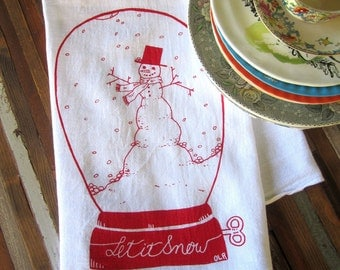 Christmas Tea Towel - Screen Printed Flour Sack Towel - Soft and Absorbent Kitchen Towel - Let it Snow - Snowman - Snowglobe