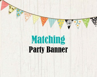 Matching party banner