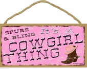 "Spurs & Bling It's A COWGIRL Thing Western SIGN Rustic Lodge Cabin Ranch Decor 5"" x 10"" Plaque"