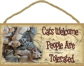 "CATS Welcome People Are Tolerated 5"" x 10"" Kitty Cat Feline Pet SIGN Wall Plaque"