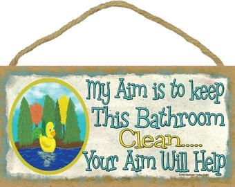 Ducks My Aim Is To Keep This Bathroom Clean By
