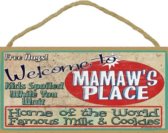 Welcome To MAMAW'S Place Home of World Famous Milk & Cookies Grandmother Wall 10x5 SIGN Plaque