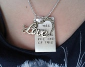 I will love you 'till the end of time  - Lana Del Rey -  Blue Jeans - handstamped necklace with charm  - alluminium