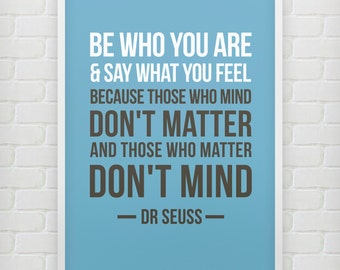 Just be - Dr Seuss Print