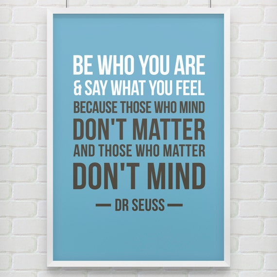Just be - Dr Seuss Print