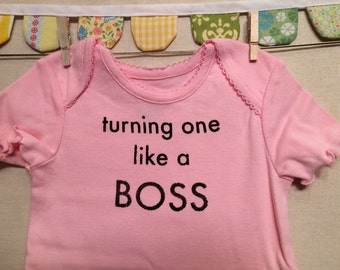 turning one like a boss --- pink bodysuit, size 12 months