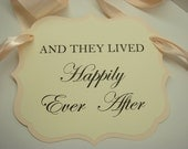 And They Lived Happily Ever After Wedding Sign for your Ring Bearer or Flower Girl to Carry Down the Aisle