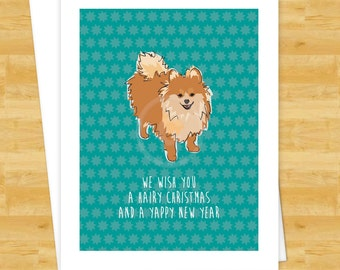 Dog Christmas Cards - Pomeranian We Wish You a Hairy Christmas and a Yappy New Year - Merry Christmas Cards and Happy New Years