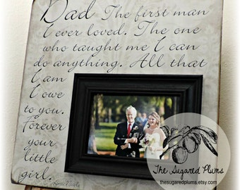 Father of the Bride, Personalized Frame Mother of the Bride, Parents Wedding Thank You Gift, 16x16 The First Man I Loved