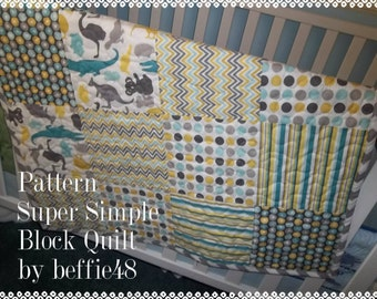 Beginner Block Quilt Pattern Tutorial, pdf. with photos
