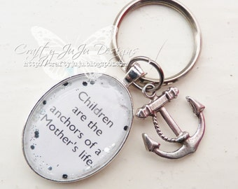 Children are the anchors of a Mother's life Glass Tile Key