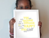 You Are My Sunshine print in yellow and gray
