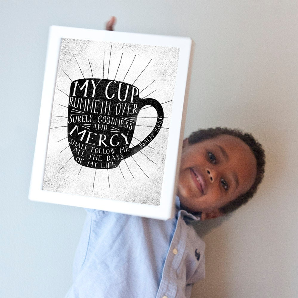 Printable 8x10 My Cup Runneth Over