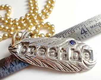 BREATHE ~ Yoga Jewelry, Inspirational Word, Motto Necklace. Sterling, Sapphire Talisman, Hand Stamped Silver Charm, Your Daily Jewels