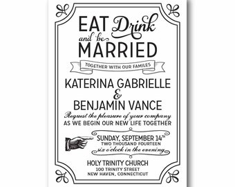 Eat Drink And Be Married Wedding Invitation Printable